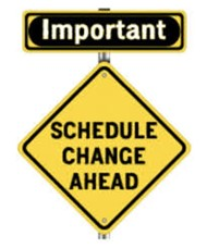 important schedule change ahead graphic