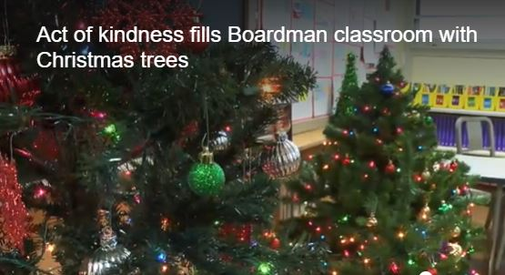 Act of kindness fills  Boardman classroom with Christmas trees